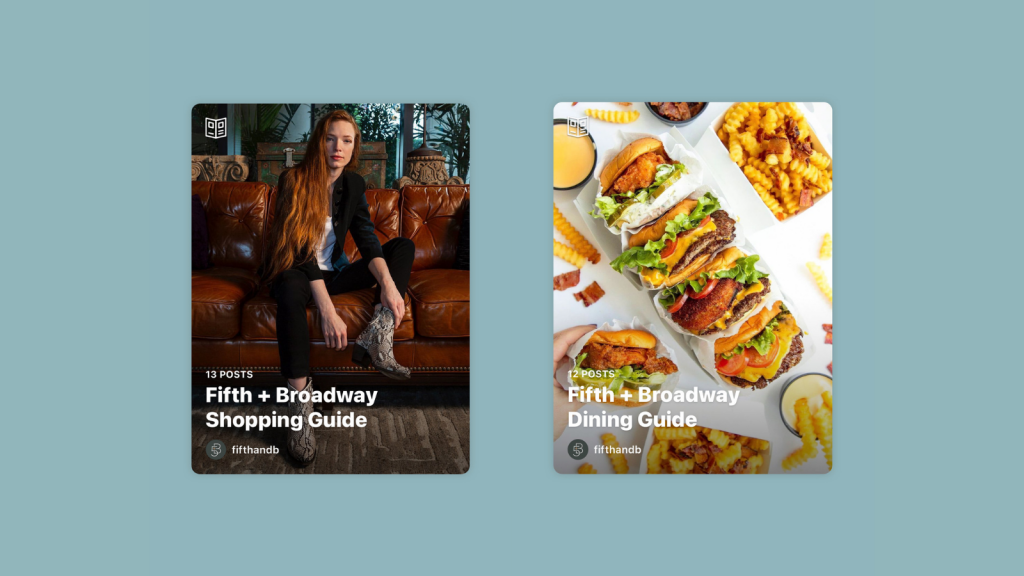 Graphic featuring two Instagram Guides of Fifth + Broadway.