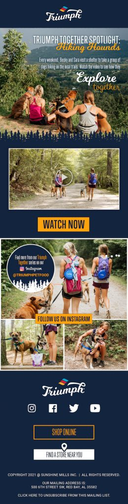Triumph Pet Food email template featuring the Hiking Hounds out of Asheville, NC.